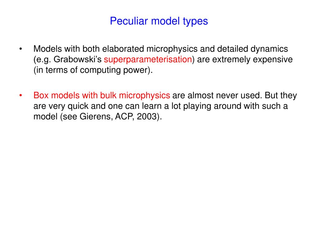 Peculiar model types