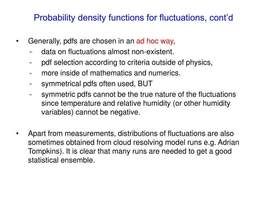 Probability density functions for fluctuations, cont'd