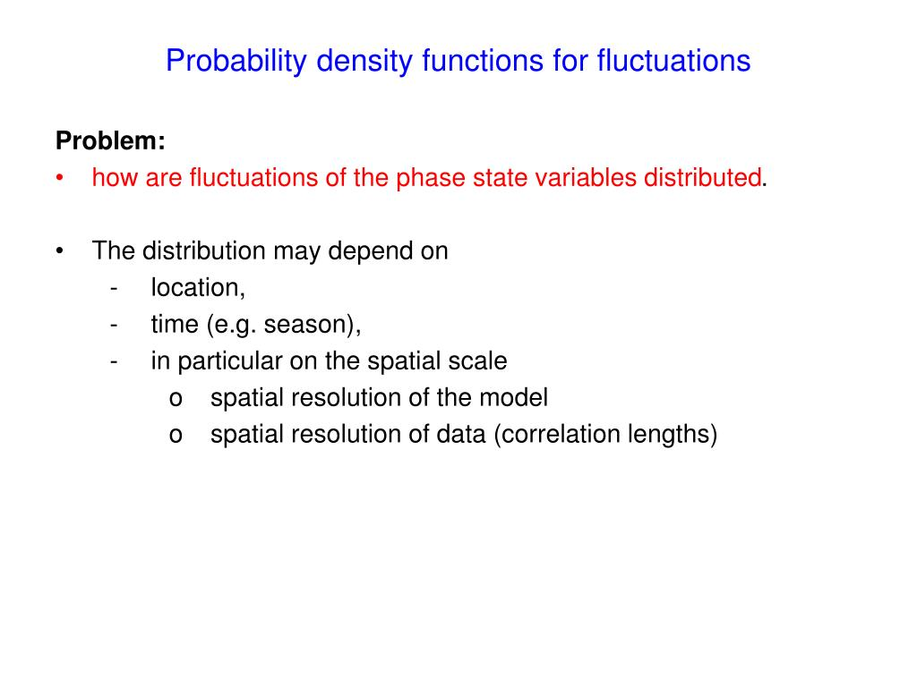 Probability density functions for fluctuations