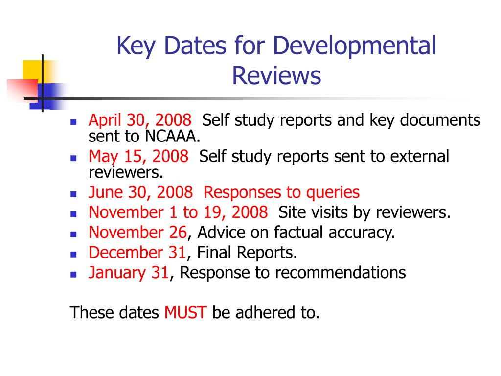 Key Dates for Developmental Reviews