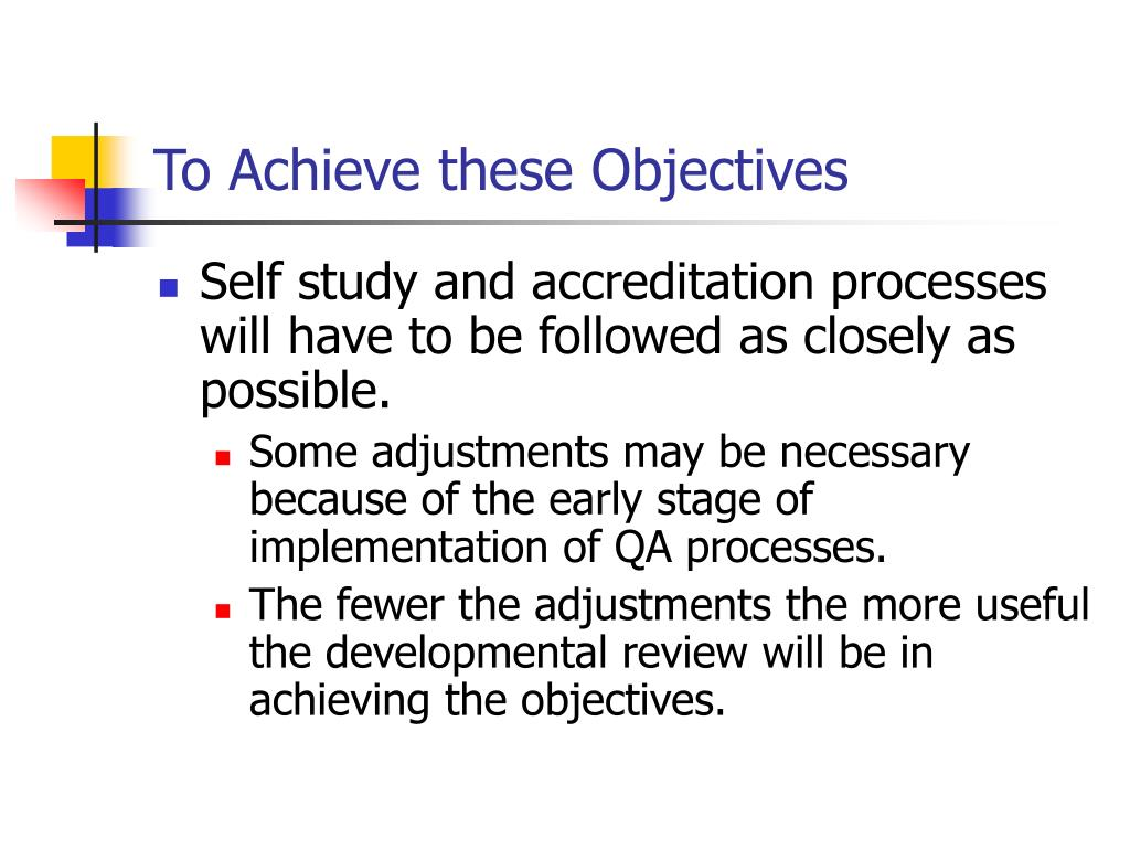 To Achieve these Objectives