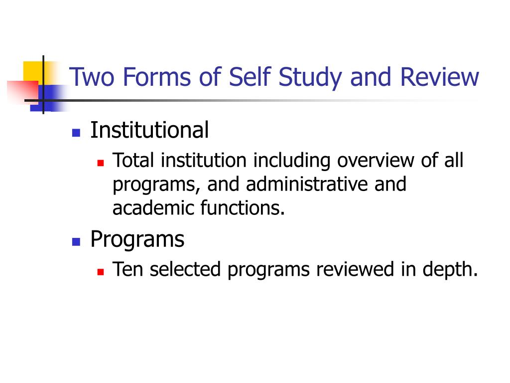 Two Forms of Self Study and Review
