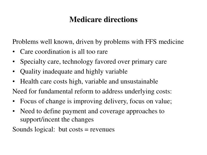 Medicare directions