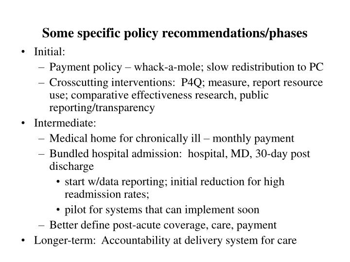 Some specific policy recommendations/phases