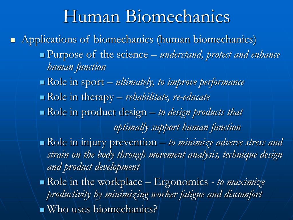 Human Biomechanics