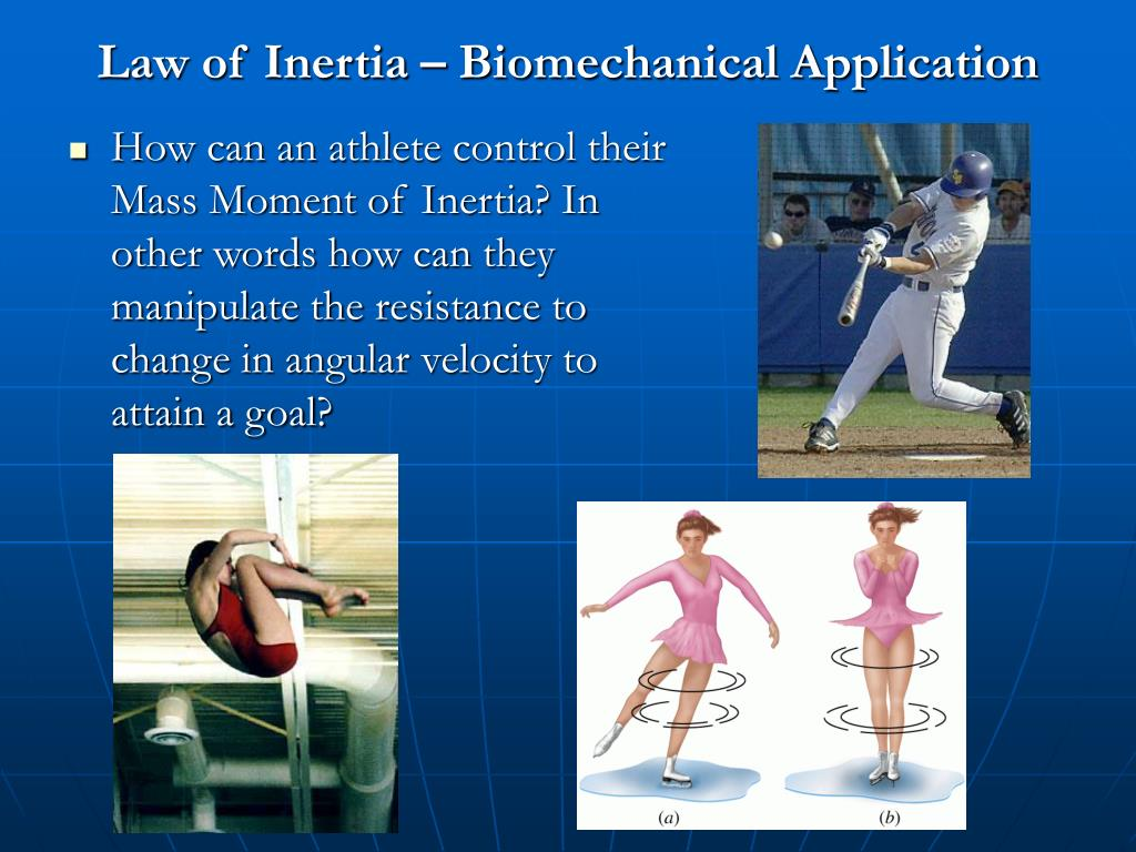 Law of Inertia – Biomechanical Application