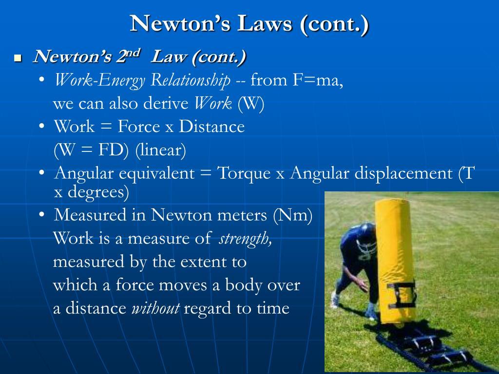 Newton's Laws (cont.)