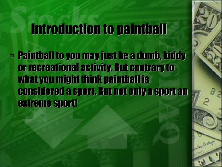 Introduction to paintball