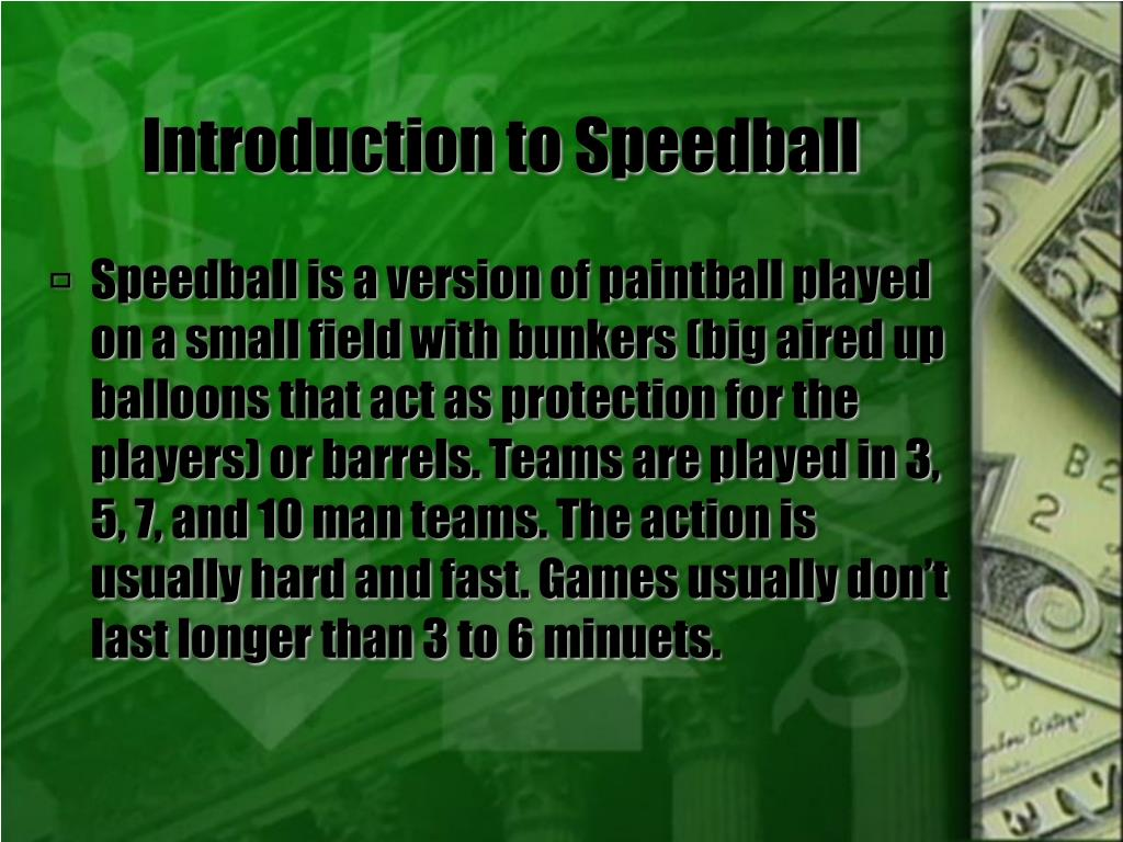 Introduction to Speedball