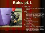 rules pt 1