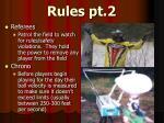 rules pt 2