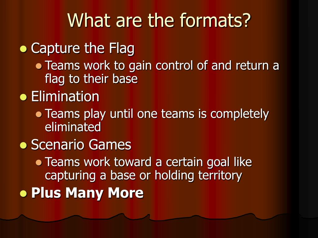 What are the formats?