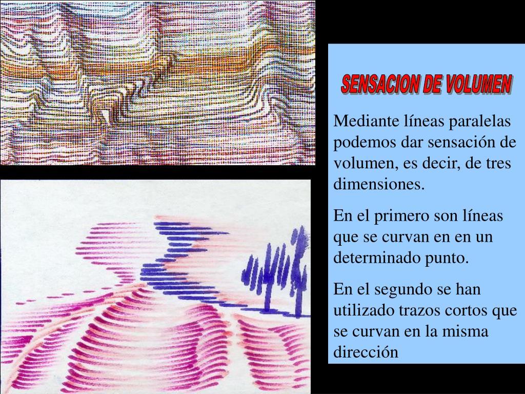 Mediante líneas paralelas podemos dar sensación de volumen, es decir, de tres dimensiones.