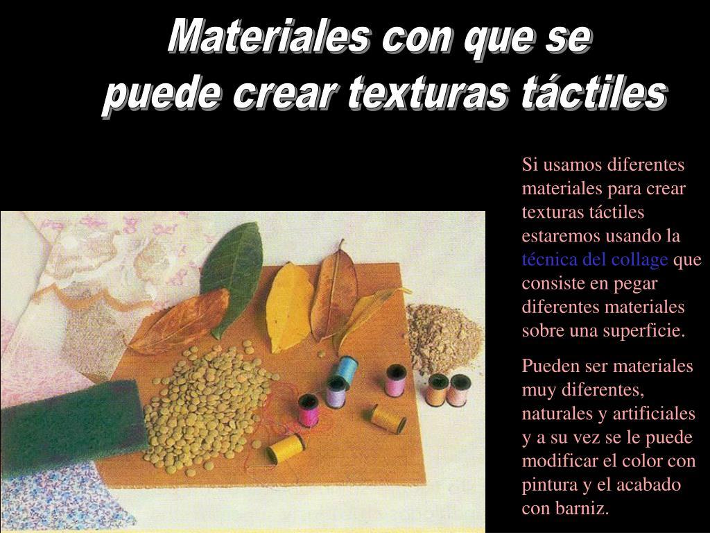Materiales con que se