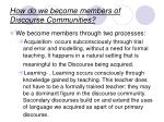 how do we become members of discourse communities