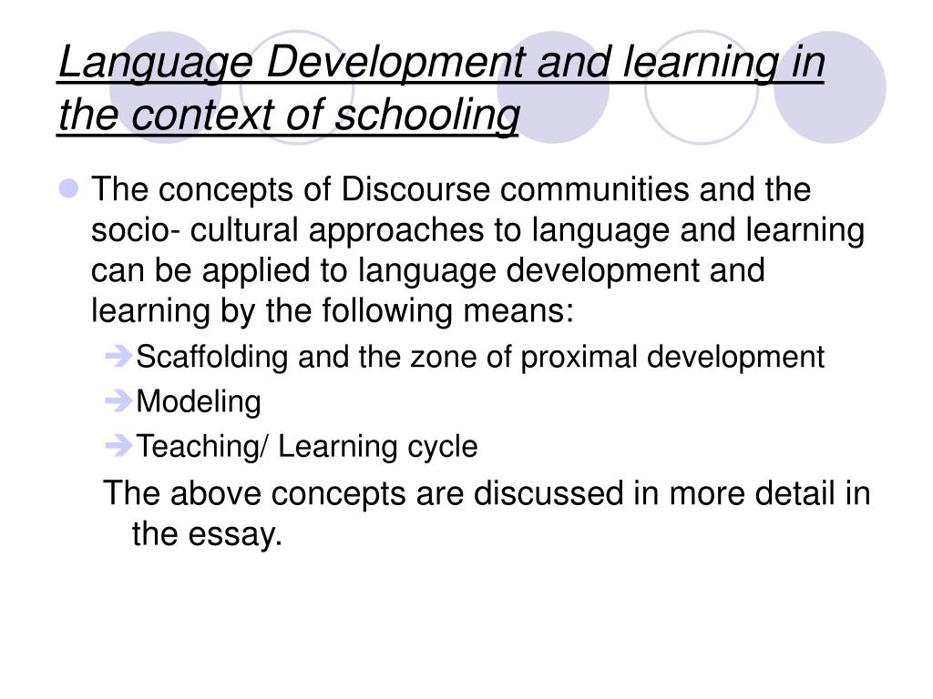 Language Development and learning in the context of schooling