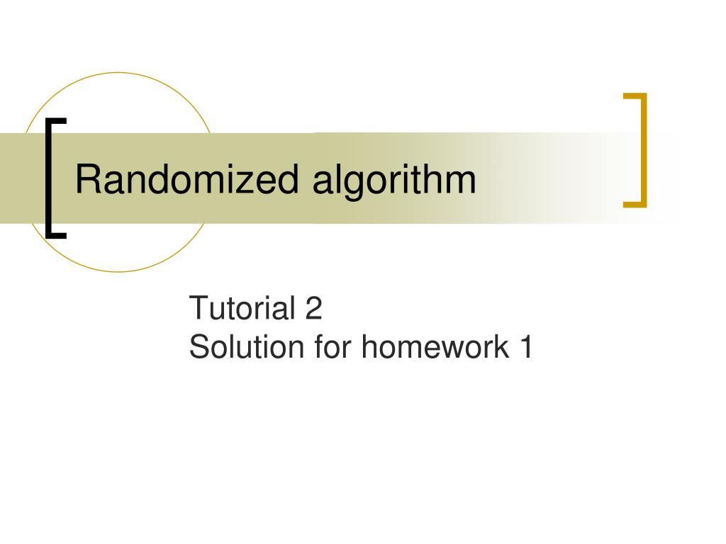 Randomized algorithm