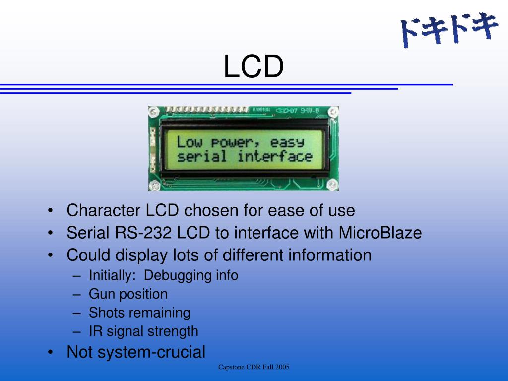 Character LCD chosen for ease of use