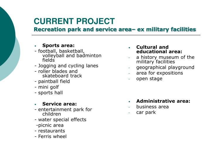 Current project recreation park and service area ex military facilities2