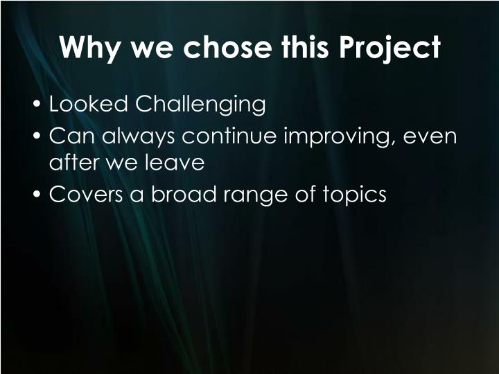 Why we chose this project