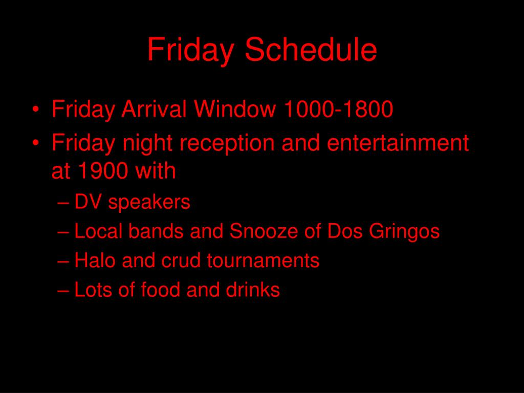 Friday Schedule
