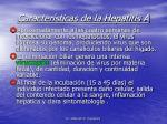 caracter sticas de la hepatitis a