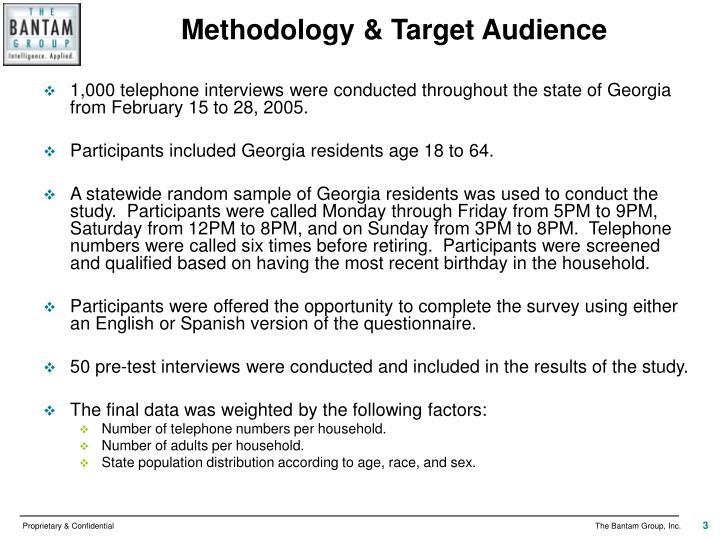 Methodology & Target Audience