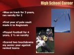 high school career