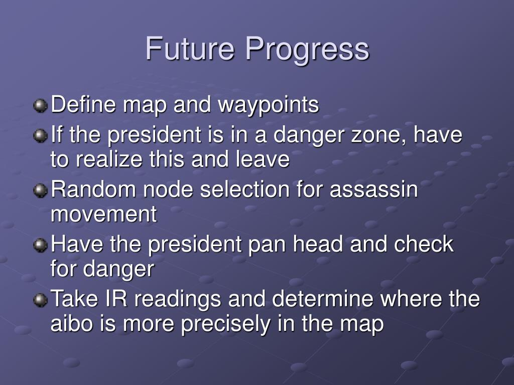 Future Progress