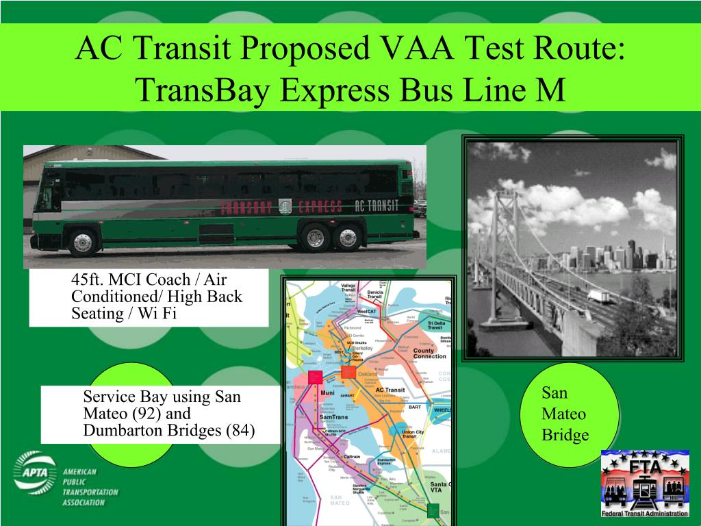 AC Transit Proposed VAA Test Route: