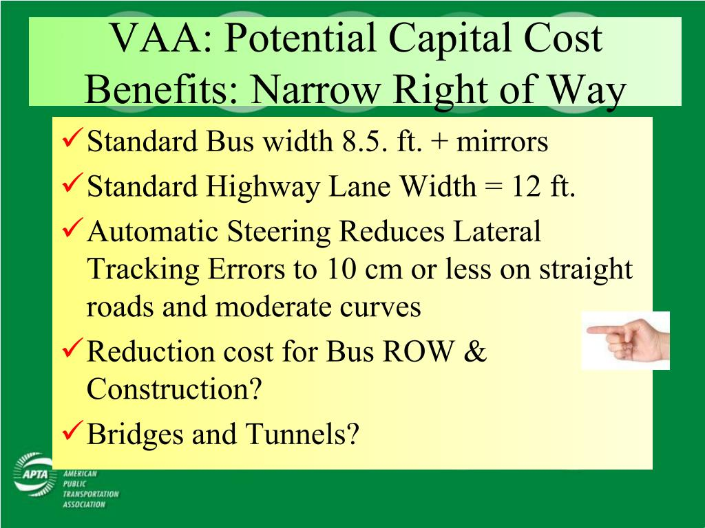 VAA: Potential Capital Cost Benefits: Narrow Right of Way