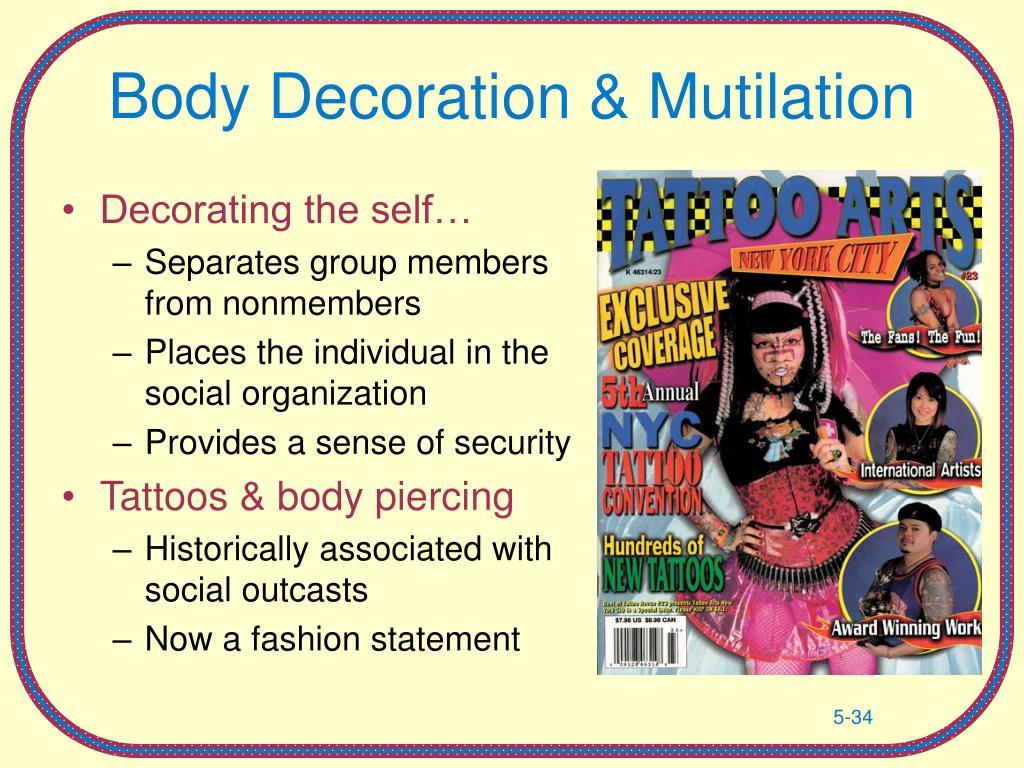 Body Decoration & Mutilation