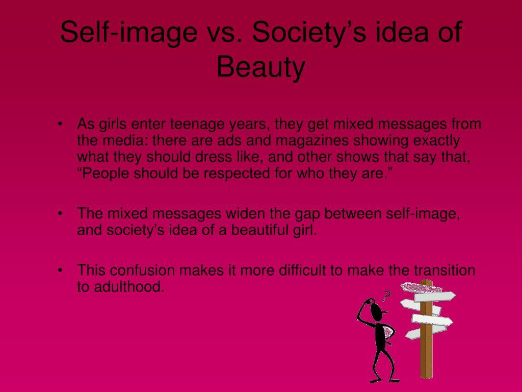 Self-image vs. Society's idea of Beauty