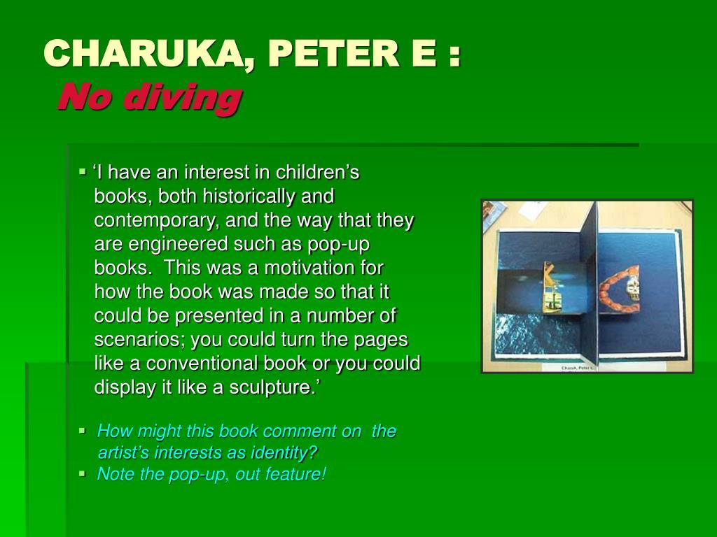 CHARUKA, PETER E :