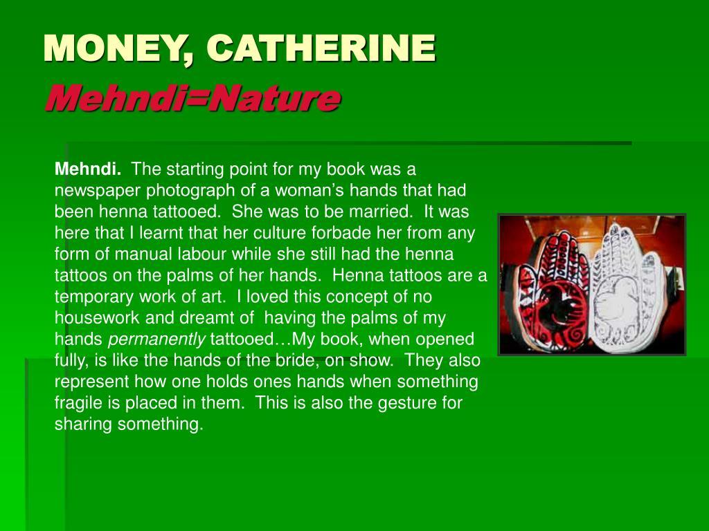 MONEY, CATHERINE