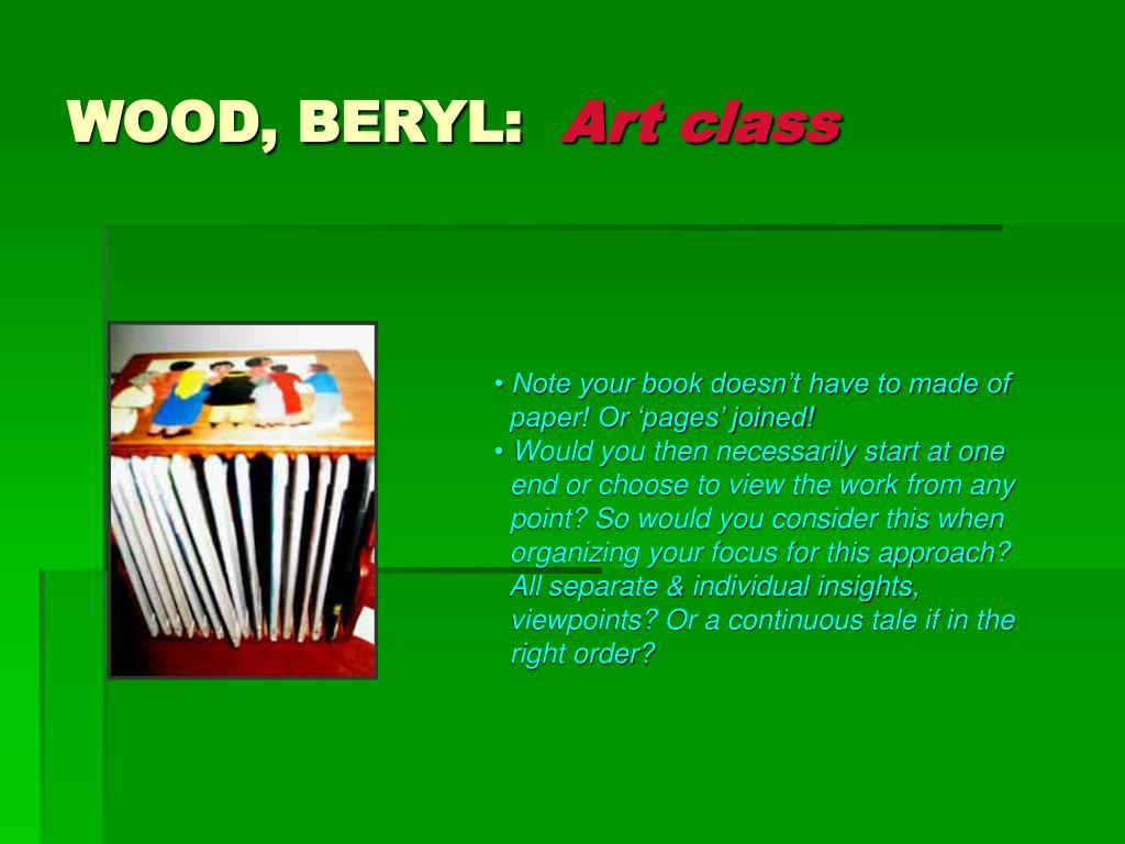 WOOD, BERYL: