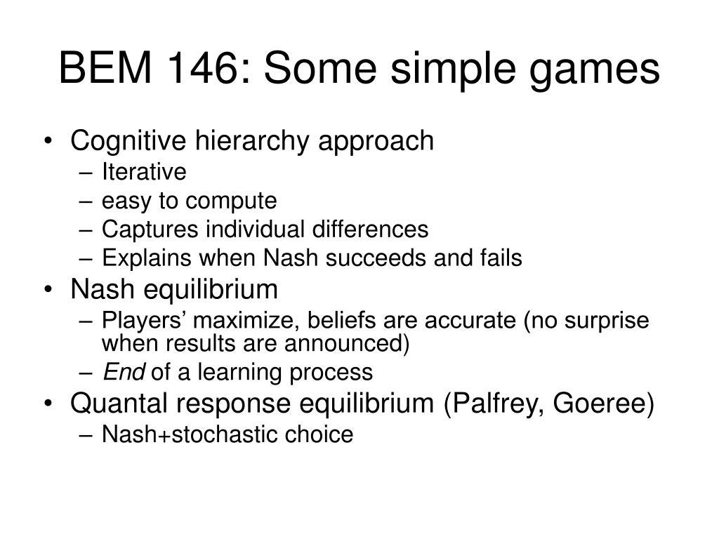 BEM 146: Some simple games