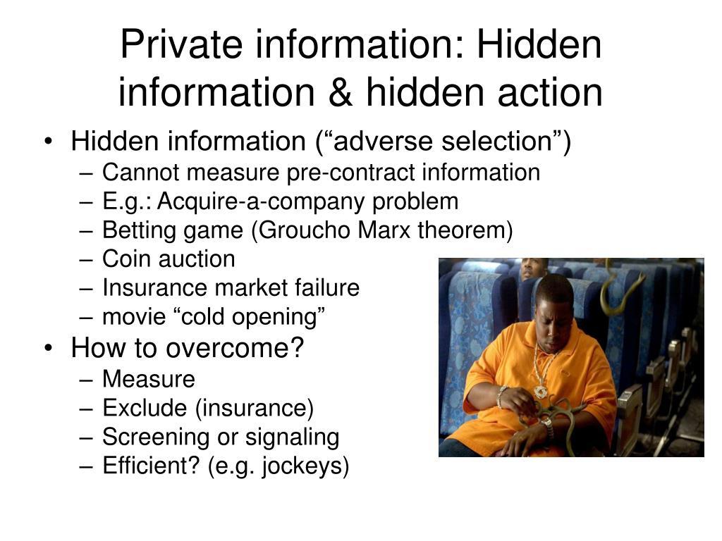 Private information: Hidden information & hidden action