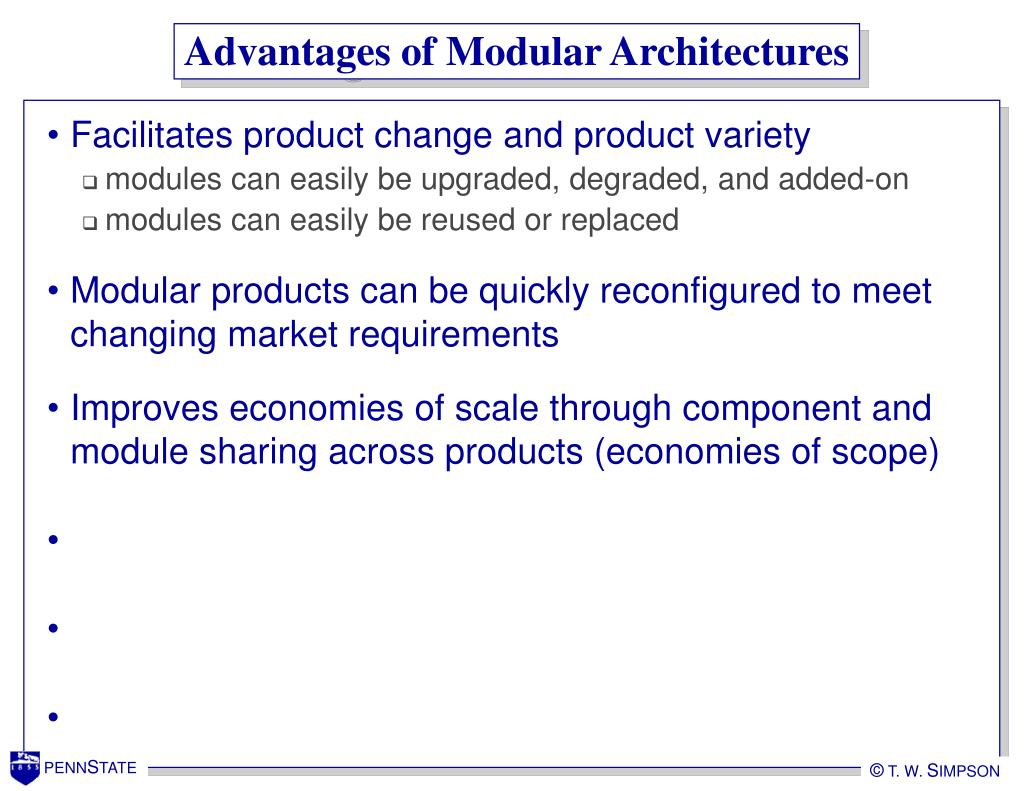 Advantages of Modular Architectures
