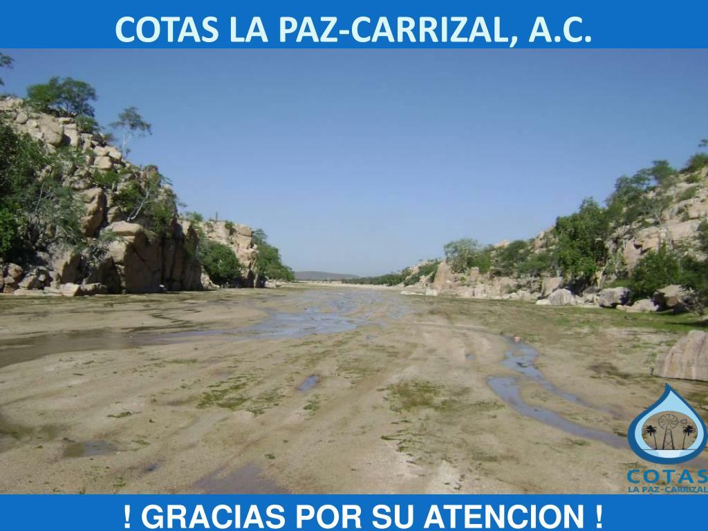 COTAS LA PAZ-CARRIZAL, A.C.