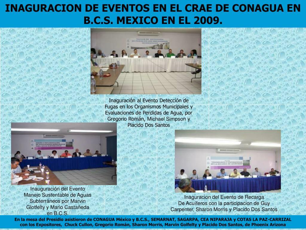INAGURACION DE EVENTOS EN EL CRAE DE CONAGUA EN B.C.S. MEXICO EN EL 2009.