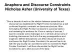 anaphora and discourse constraints nicholas asher university of texas