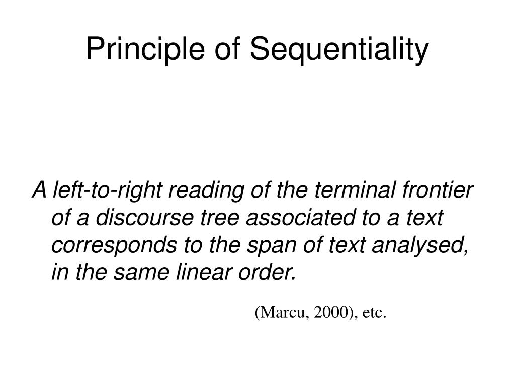 Principle of Sequentiality