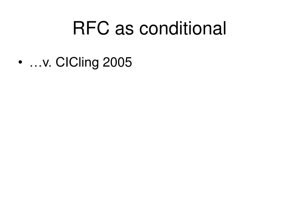 RFC as conditional