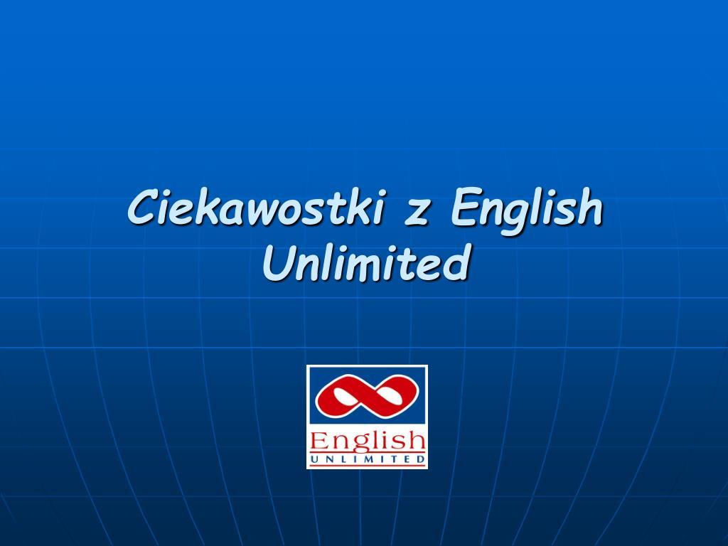 Ciekawostki z English Unlimited