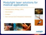 modulight laser solutions for medical applications