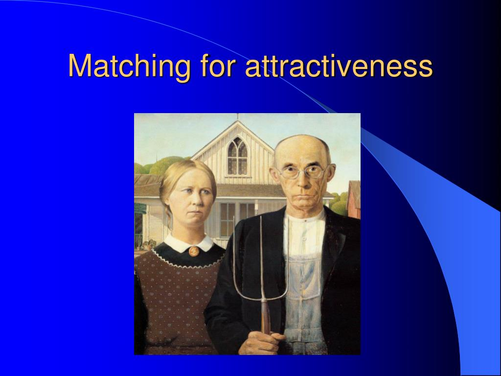 Matching for attractiveness