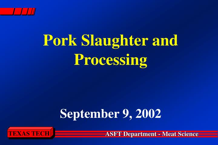 Pork Slaughter and Processing