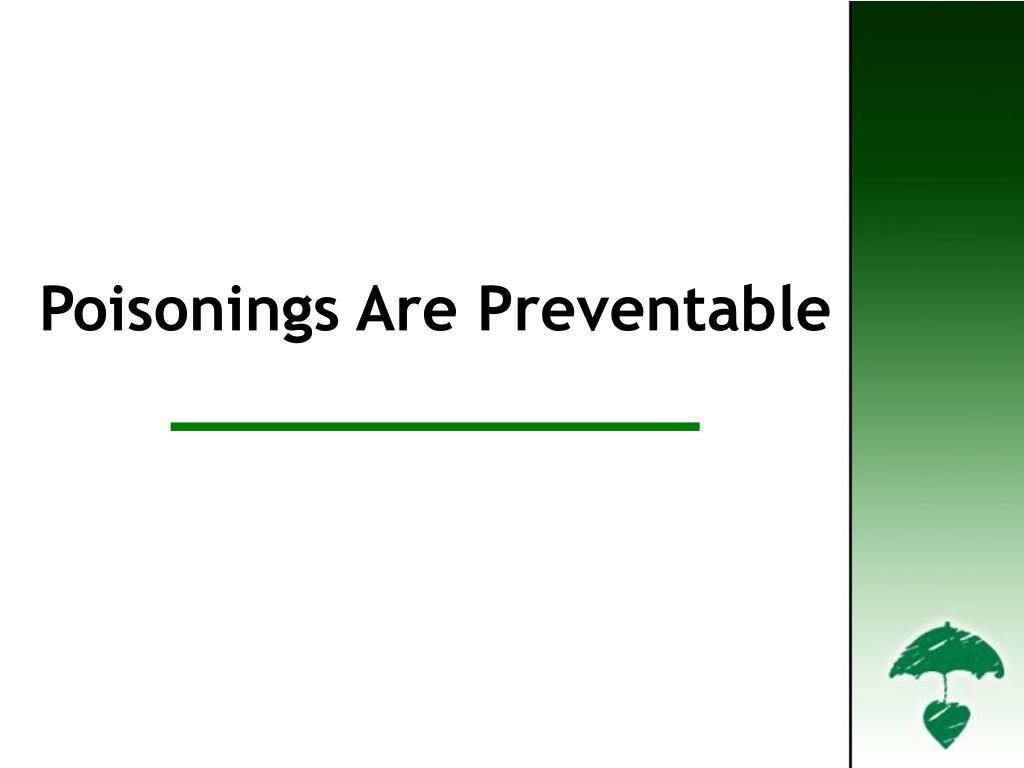 Poisonings are Preventable