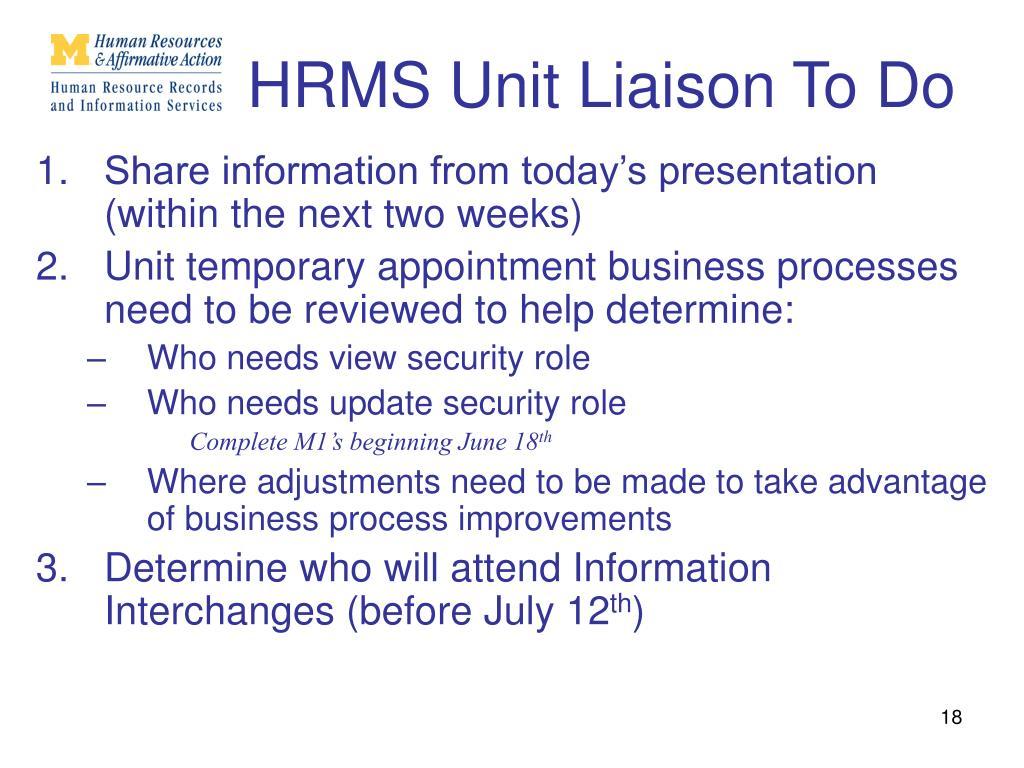 HRMS Unit Liaison To Do